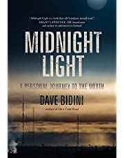 Midnight Light: A Personal Journey to the North