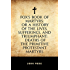 Fox's Book of Martyrs: Or A History of the Lives, Sufferings, and Triumphant: Deaths of the Primitive Protestant Martyrs