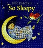 So Sleepy/Wide Awake, Julie Paschkis, 080503174X