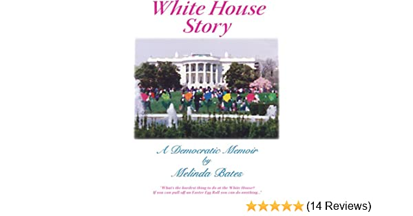 White House Story, A Democratic Memoir