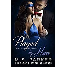 Played by Him (New Pleasures Book 2)