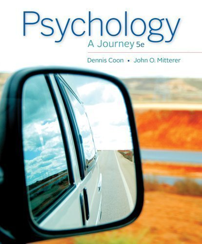 Psychology: A Journey 5th (fifth) Edition by Coon, Dennis, Mitterer, John O. published by Cengage Learning (2013)