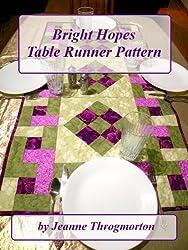 Bright Hopes Table Runner Pattern