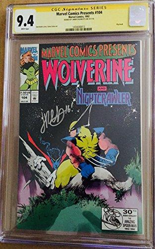 - MARVEL COMICS PRESENTS #104 WOLVERINE & Nightcrawler CGC 9.4 Signature Series Signed by Jim Palmiotti- 1992 (Flip Book)