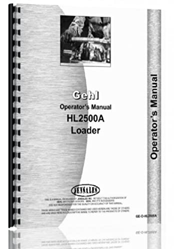 gehl hl2500a skid steer loader operators manual gehl 0739718053076 rh amazon com Bobcat Skid Steer Operators Manual gehl skid steer 4835 sxt service manual