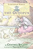 The Octopus (Lighthouse Family) by Cynthia Rylant (2016-03-15)