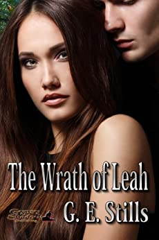 The Wrath of Leah by [Stills, G. E.]