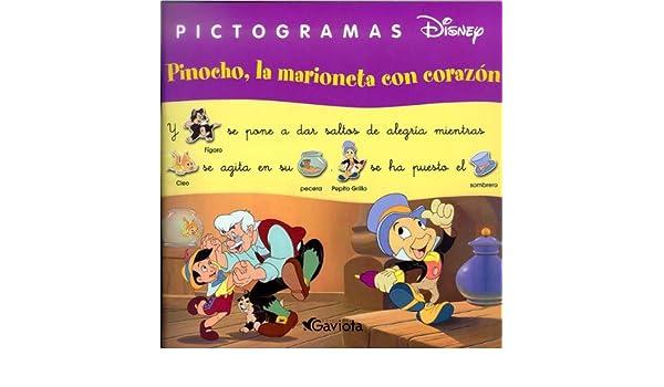 Pinocho, la marioneta con corazón Pictogramas Disney: Amazon.es: Walt Disney Company: Libros
