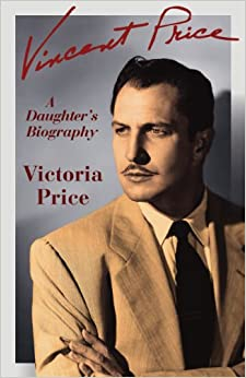 Vincent Price: A Daughter's Biography