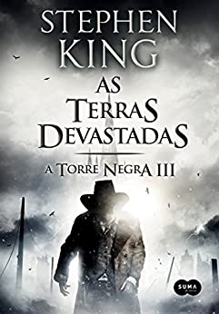 As terras devastadas (A Torre Negra) por [King, Stephen]