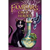 Circle of Heroes (Familiars Book 3)