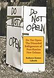Do Not Open, Katheryn Krotzer Laborde, 0786437898