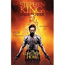The Long Road Home (Stephen King's The Dark Tower: Beginnings)
