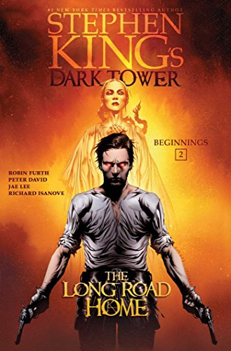 The Long Road Home (2) (Stephen King's The Dark Tower: Beginnings)