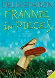 img - for Frannie in Pieces (Laura Geringer Books (Paperback)) book / textbook / text book