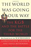 The World Was Going Our Way: The KGB and the Battle for The Third World, Vol. 2
