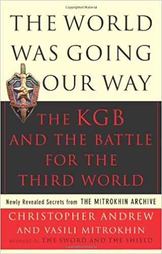 Book The World Was Going Our Way: The KGB and the Battle for The Third World, Vol. 2