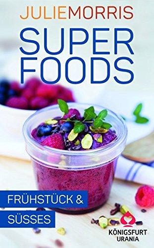 Superfoods - Frühstück & Süßes: Wohlfühlkarten