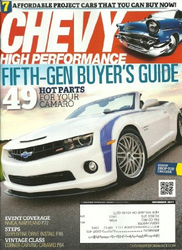 Download Chevy High Performance Magazine November 2011 7 Affordable Project Cars That You Can Buy Now! ebook