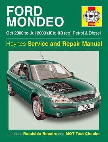 ford mondeo petrol diesel oct 00 jul 03 haynes repair manual rh amazon co uk ford mondeo mk3 user manual pdf ford fiesta 2003 user manual