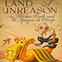 Land of Unreason Audiobook by L. Sprague de Camp, Fletcher Pratt Narrated by Ray Chase