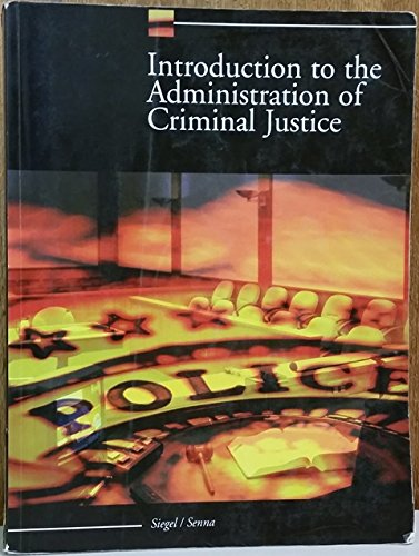 Introduction to Administration of Criminal Justice