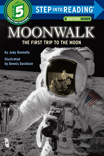 Moonwalk: The First Trip to the Moon (Step-Into-Reading, Step 5)