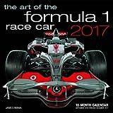 Art of the Formula 1 Race Car 2017: 16-Month Calendar September 2016 through December 2017 (Calendars 2017)