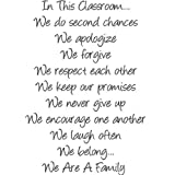 Best Selling Cling Transfer : In This Classroom We Do Second Chances, Apologize, Forgive, Keep Promises, Never Give Up, Encourage & Respect One Another, Laugh & Belong... We Are A Family School Classroom Daycare Quote Wall Decal Sticker Size: 20 Inches X 20 Inches - 22 Colors Available