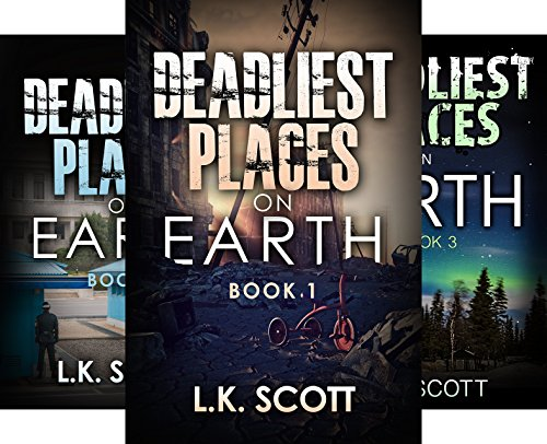 Deadliest Places on Earth (3 Book Series)