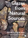 Glazes from Natural Sources, Brian Sutherland, 0812219457