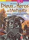 Les Héros de la mythologie grecque et latine par Gandon