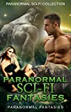 SCI FI ROMANCE: Paranormal Sci-fi fantasies(dragon/bear shifter collection) (Alien invasion and paranormal fantasy sports collection)