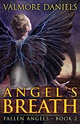 Angel's Breath (Fallen Angels - Book 2) (English Edition)