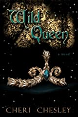 The Wild Queen Kindle Edition