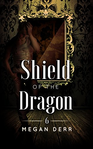 Shield of the Dragon (Dance with the Devil Book - First Shield Trio