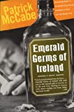 Emerald Germs of Ireland, Patrick McCabe, 006095678X