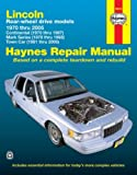 img - for Lincoln Rear-wheel drive models 1970 thru 2005: Continental (1970 thru 1987), Mark Series (1970 thru 1992), Town Car (1981 thru 2005) (Haynes Repair Manual) book / textbook / text book