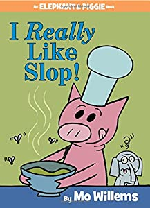 Hardcover I Really Like Slop! Book