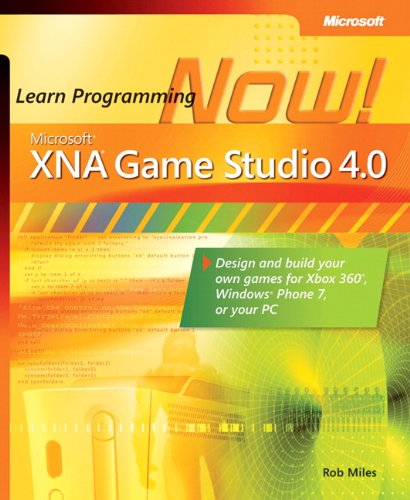 Price comparison product image Microsoft® XNA® Game Studio 4.0: Learn Programming Now!: How to program for Windows Phone 7, Xbox 360, Zune devices, and more
