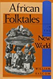 img - for African Folktales in the New World (Folkloristics) book / textbook / text book
