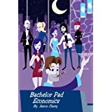 Bachelor Pad Economics: The Financial Advice Bible for Men