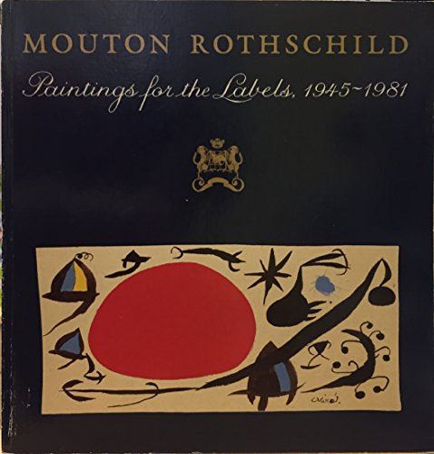 Mouton Rothschild: Paintings for the labels, -