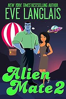 Alien Mate 2 by [Langlais, Eve]