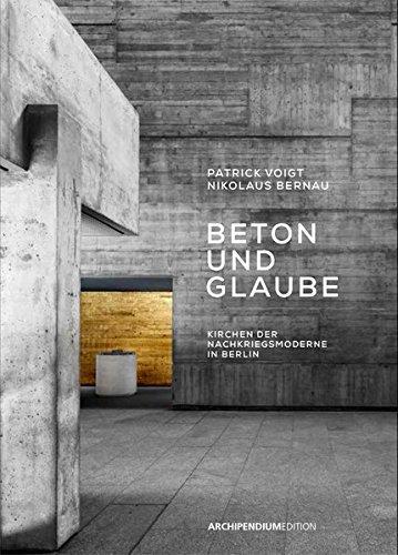 Beton und Glaube - Kirchen der Nachkriegsmoderne in Berlin