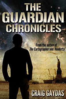 The Guardian Chronicles by [Gaydas, Craig]