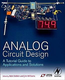 Linear Circuit Design Handbook: Analog Devices Inc. Engineeri, Hank ...