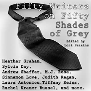 Fifty Writers on Fifty Shades of Grey Audiobook
