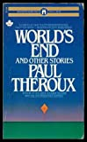 World's End and Other Stories, Paul Theroux, 0671428322