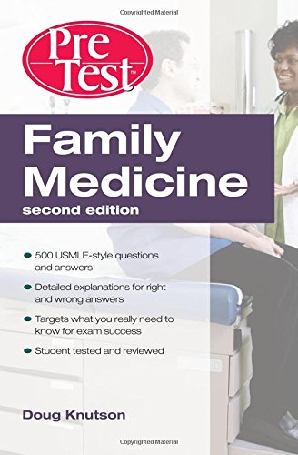 Family Medicine  PreTest Self-Assessment & Review, Second Edition (PreTest Clinical Medicine)